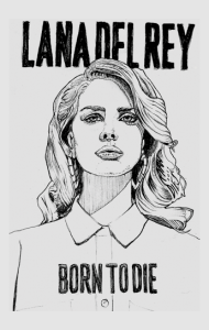 Постер Лана Дель Рей | Lana Del Rey. Born To Die. Art
