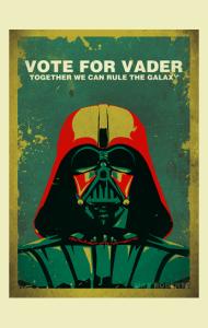 Постер Голосуй за Дарта Вейдера | Vote For Vader