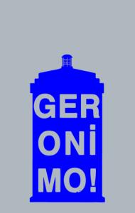"Постер Джеронимо! ""Доктор Кто"" | Geronimo! ""Doctor Who"""