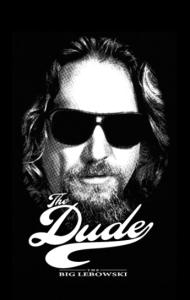 Постер Большой Лебовски. Чувак | Big Lebowski. The Dude