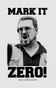 "Постер Уолтер Собчак | Walter Sobchak ""Mark it Zero"""