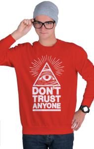 Свитшот Не доверяй никому | Don't trust anyone
