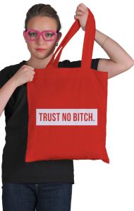 Сумка Не доверяй .... | Trust No Bitch