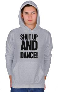 Худи Заткнись и Танцуй | Shut Up And Dance