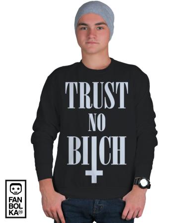Свитшот Не доверяй су... | Trust No Bitch