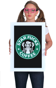 Постер Стар Фак Кафе |Star Fucks Coffee