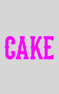 Постер Кейк| Cake
