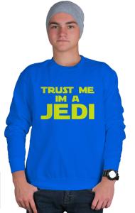 Свитшот Доверьтесь мне я джедай|Trust me I'm jedi
