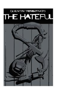 Постер Тарантино Омерзительная Восьмерка | Tarantino's The Hateful Eight
