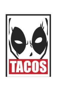 Постер Дэдпул Такос| Deadpool Tacos