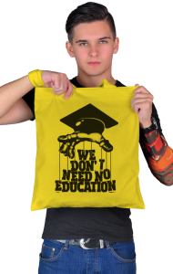 Сумка Нам не нужно образование | We don't need no education