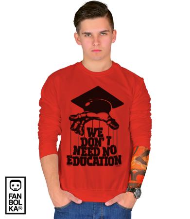 Свитшот Нам не нужно образование | We don't need no education