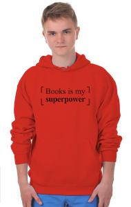 Худи Книги моя Суперсила  Books is my Superpower
